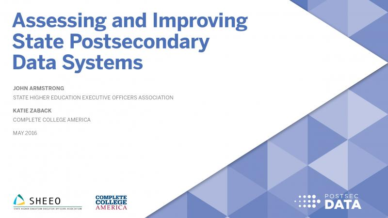 Assessing and Improving State Postsecondary Data Systems