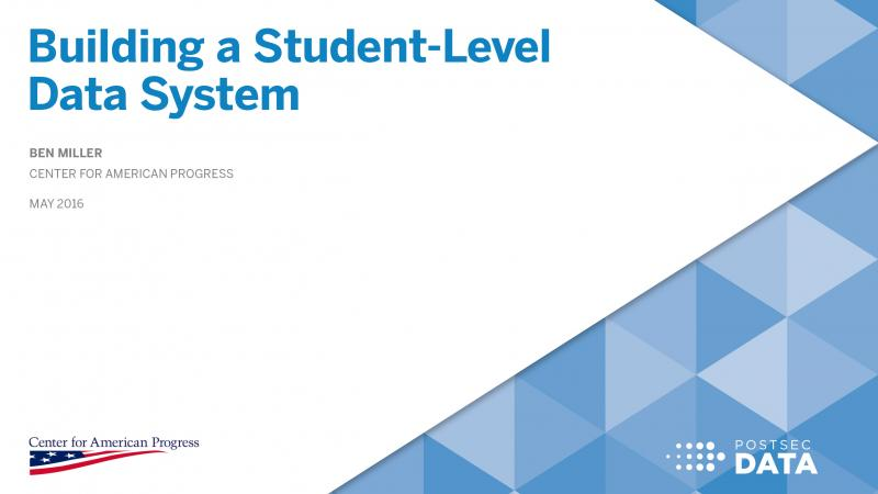 Building a Student-Level Data System