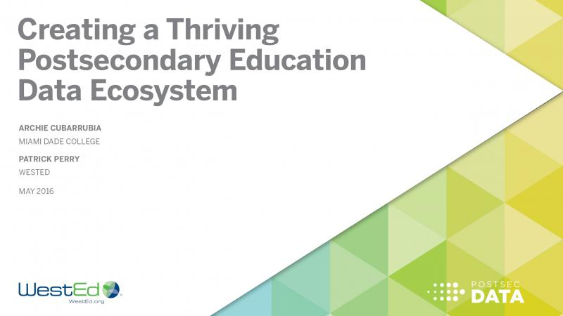 Creating a Thriving Postsecondary Education Data Ecosystem