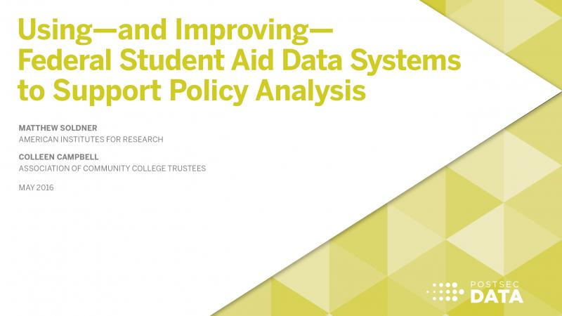 Using – and Improving – Federal Student Aid Data Systems to Support Policy Analysis